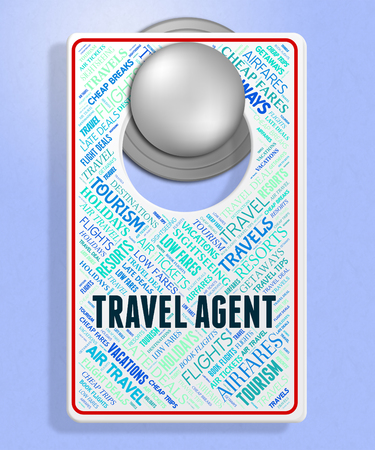 travel agent: Travel Agent Meaning Message Travelling And Trips Stock Photo
