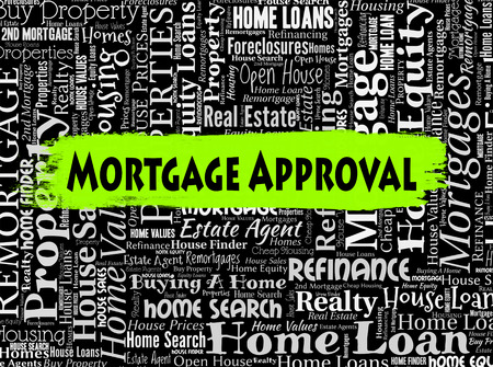 approval: Mortgage Approval Showing Home Loan And Residence