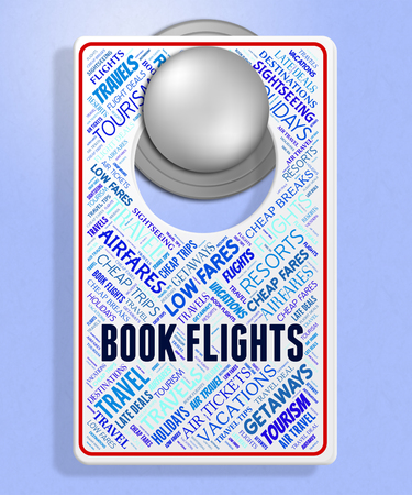 booked: Book Flights Indicating Message Board And Flying