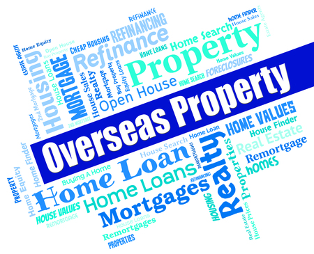 overseas: Overseas Property Meaning Properties Office And Residential Stock Photo