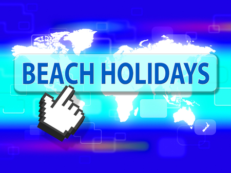 getaways: Beach Holidays Representing Seafront Ocean And Vacational