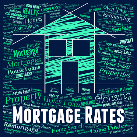 mortgage rates: Mortgage Rates Indicating Real Estate And Houses