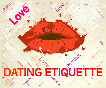 manners: Dating Etiquette Representing Network Manners And Dates Stock Photo
