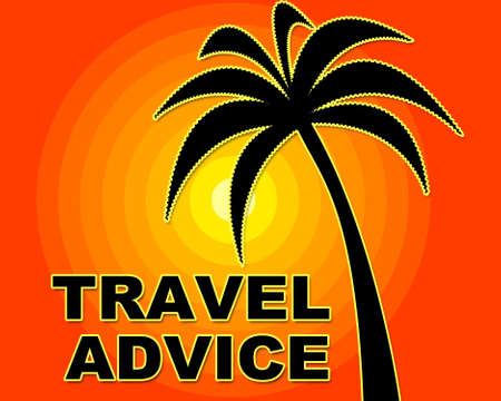 advise: Travel Advice Indicating Getaway Advise And Trip