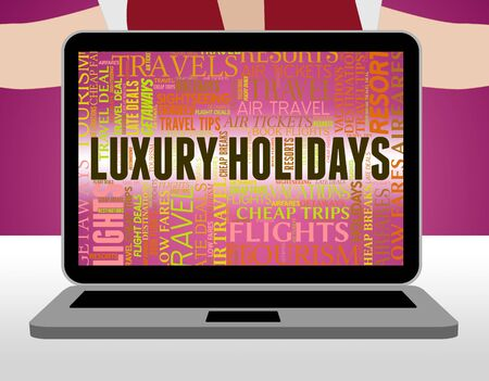 luxe: Luxury Holidays Meaning High Quality And Luxe