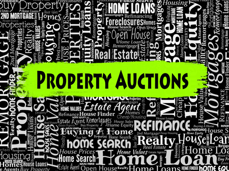 auctioning: Property Auctions Indicating Real Estate And Auctioning