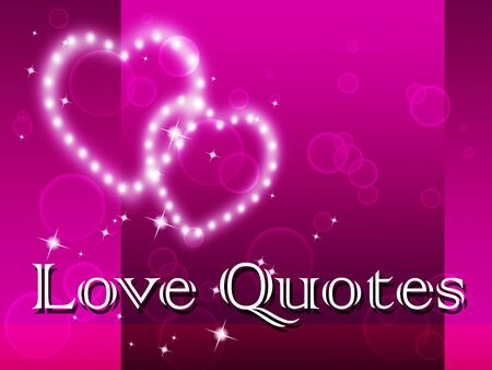 loved: Love Quotes Indicating Loved Heart And Quotation Stock Photo