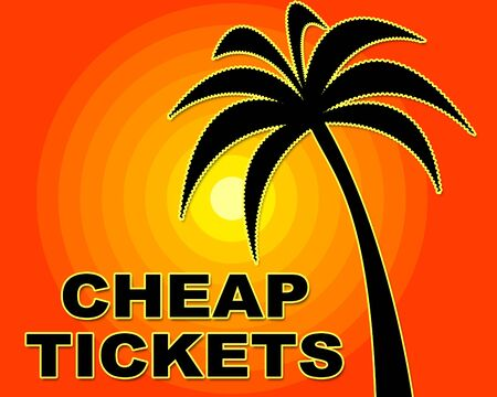 promotional: Cheap Tickets Meaning Low Cost And Promotional