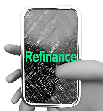 refinancing: Refinance Online Indicating Www Property And Refinancing 3d Rendering