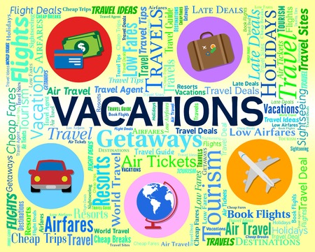 vacationing: Vacations Word Meaning Vacational Vacationing And Break 3d Rendering Stock Photo