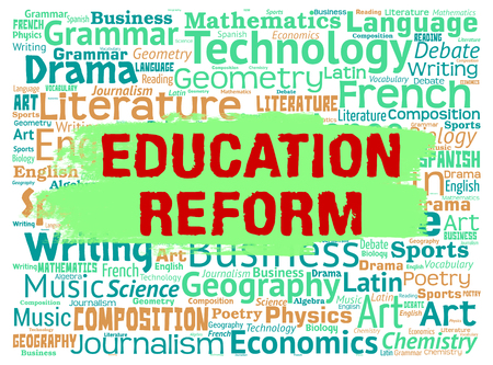 revision: Education Reform Showing Make Better And Improvements
