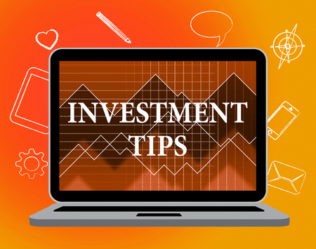 suggestions: Investment Tips Meaning Investments Invested And Ideas Stock Photo