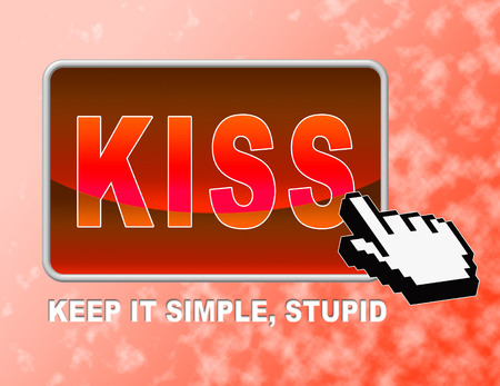 straightforward: Kiss Button Indicating Keep It Simple And Control Easily