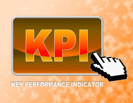 kpi: Kpi Button Representing Key Performance Indicator And Key Performance Indicators