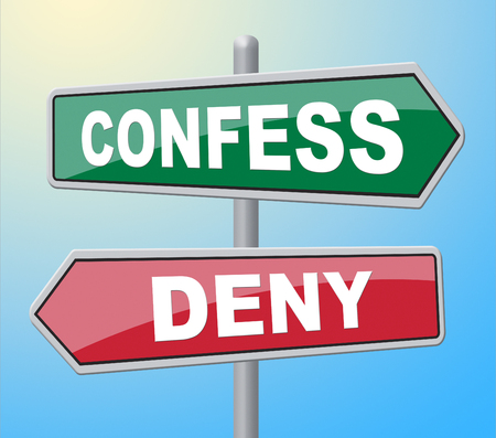 confessing: Confess Deny Showing Taking Responsibility And Sign Stock Photo