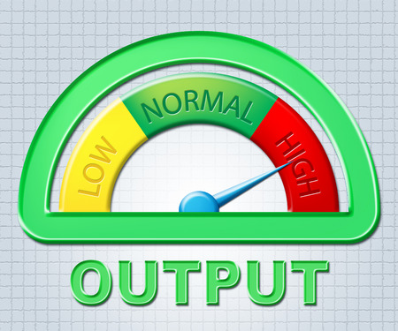 output: High Output Showing More Technology And Excess
