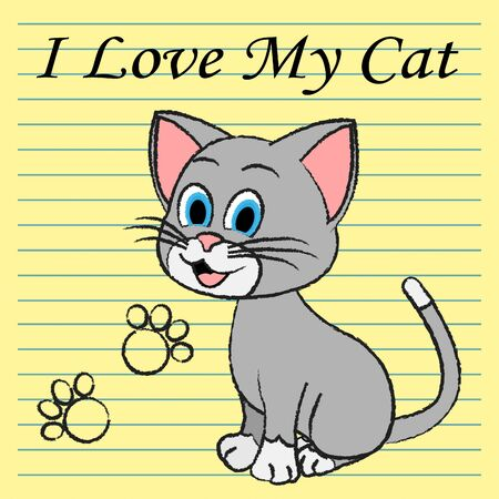 loved: Love My Cat Meaning Affection Passion And Being Loved