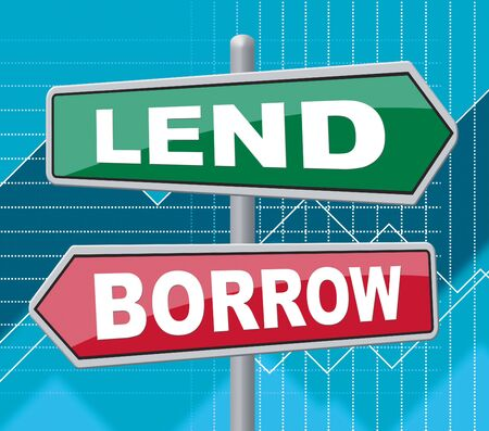 loaning: Lend Borrow Representing Signs Funds And Creditor Stock Photo