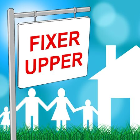 fixer upper: Fixer Upper House Meaning Buy To Sell And Renovate