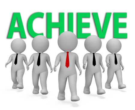 attain: Achieve Businessmen Showing Successful Achievement And Achieving 3d Rendering Stock Photo