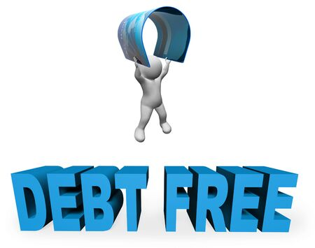 financial freedom: Debt Free Meaning Financial Freedom And 3d Rendering