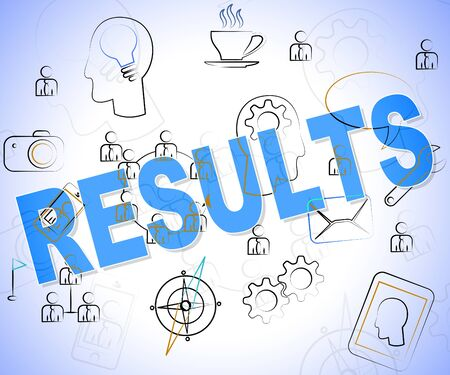 outcomes: Results Word Indicating Reports Achievement And Outcomes Stock Photo