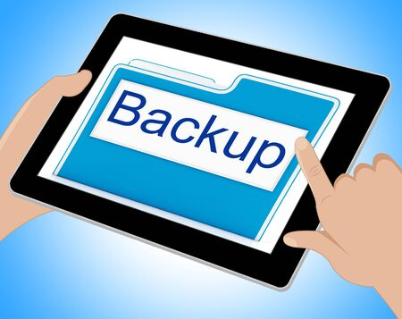 data archiving: Backup File Representing Data Archiving And Drive Tablet