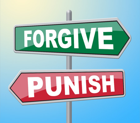 punish: Forgive Punish Signs Representing Let Off And Crime Stock Photo