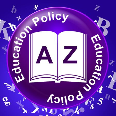 educated: Education Policy Showing Protocol Learning And Educated Stock Photo