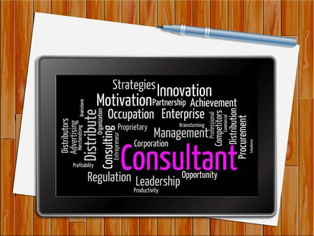 advisers: Consultant Word Representing Experts Consultants And Adviser Tablet