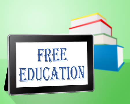 free education: Free Education Meaning No Cost And Educating Stock Photo
