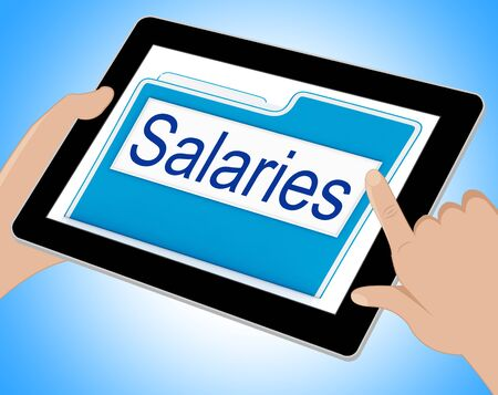 remuneraciones: File Salaries Representing Folders Business And Administration Tablet Foto de archivo