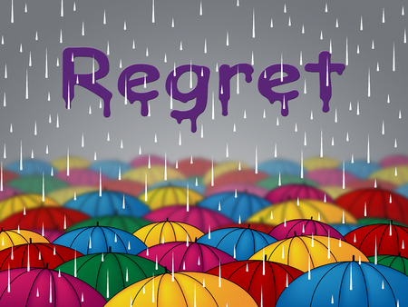 remorse: Regret Rain Representing Wet Repent And Umbrella