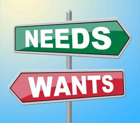 would: Needs Wants Signs Representing Would Like And Require Stock Photo