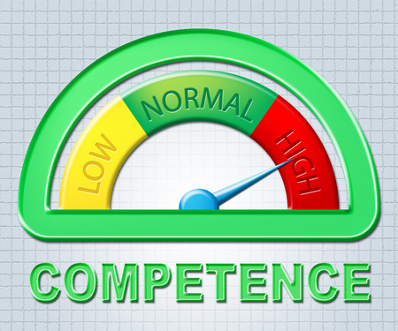 competent: High Competence Indicating Skilfulness Gauge And Aptitude Stock Photo