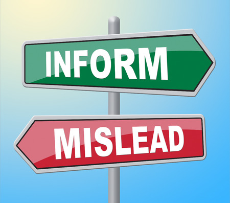 mislead: Inform Mislead Representing Deceiving Signboard And Dishonest
