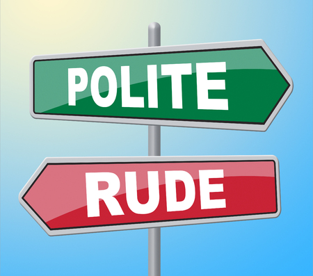 Polite Rude Signs Showing Manners Insolence And Courteous Banco de Imagens