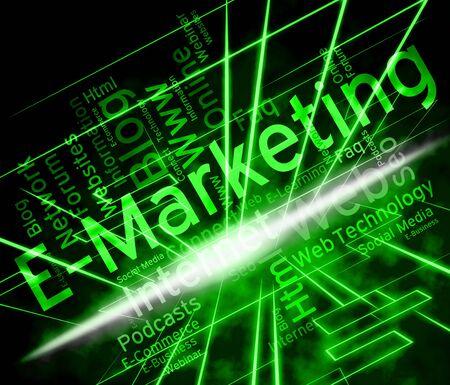 emarketing: Emarketing Word Indicating World Wide Web And Website
