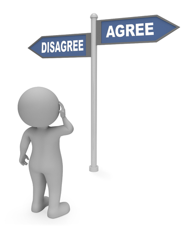 affirmation: Disagree Agree Sign Showing All Right And Affirmation 3d Rendering