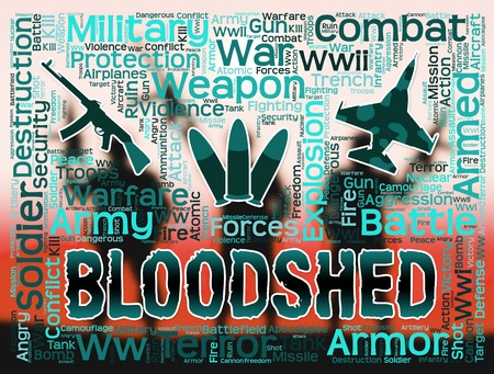 clashes: Bloodshed Words Representing Confrontation Clash And Conflicts