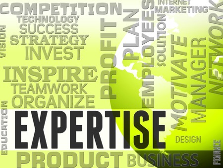 skill: Expertise Words Showing Excellence Skill And Trained