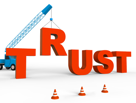 trustworthiness: Build Trust Showing Believe In And Building 3d Rendering