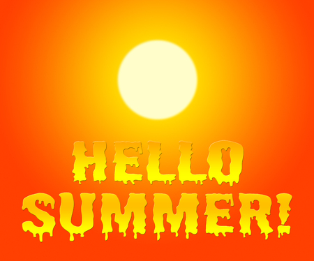 presently: Hello Summer Indicating At This Time And Now Stock Photo