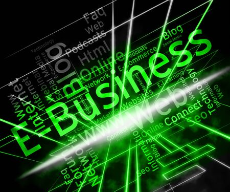 net trade: Ebusiness Word Showing World Wide Web And Website Searches