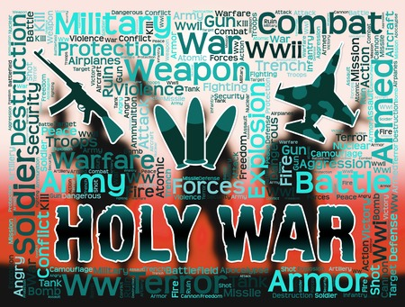 hostility: Holy War Meaning Clash Bloodshed And Sanctified