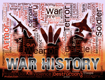 War History Indicating Military Action And Past Stock Photo