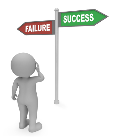 fails: Failure Success Sign Showing Winning Succeeding And Victors 3d Rendering