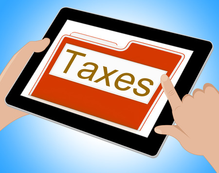 excise: File Taxes Indicating Taxation Administration And Document Tablet