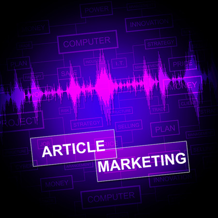 article marketing: Article Marketing Indicating Commerce Newspaper And Publication Stock Photo