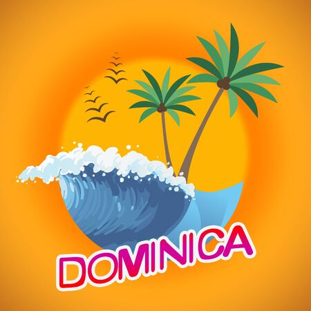 Dominica Vacation Meaning Summer Time And Seashore